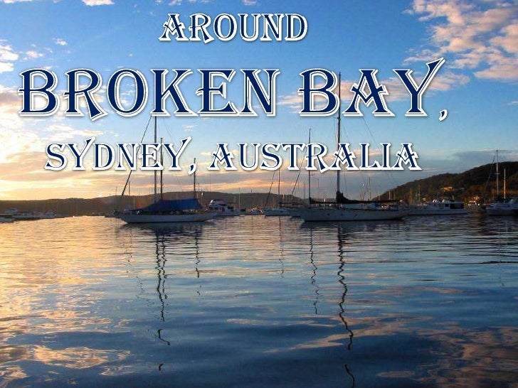 Around<br />BROKEN BAY,<br />Sydney, Australia<br />