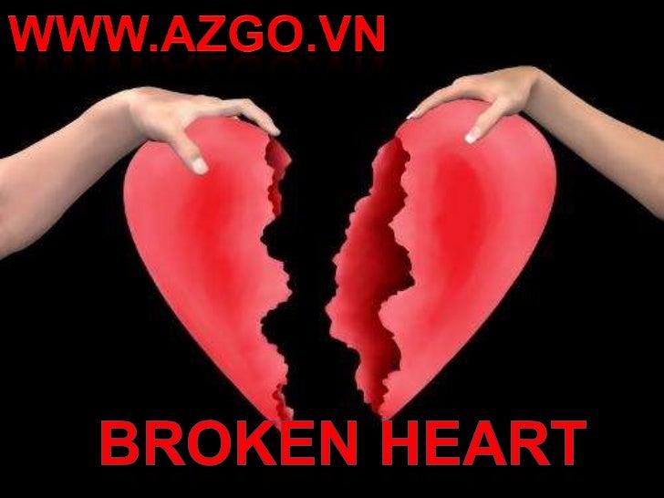 WWW.AZGO.VN<br />BROKEN HEART<br />