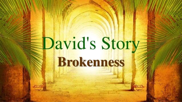 David's Story Brokenness
