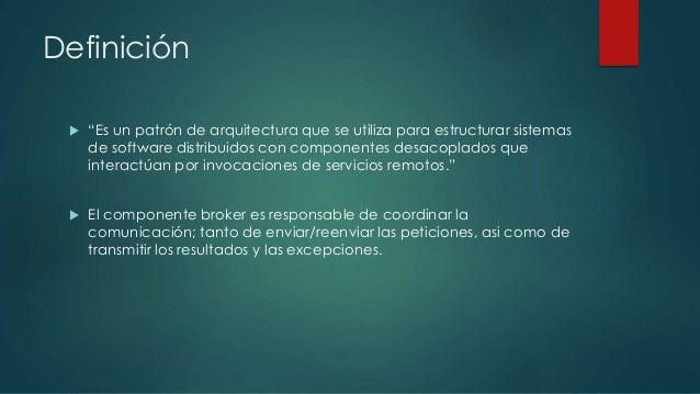 Patron de arquitectura broker for Que es arquitectura definicion