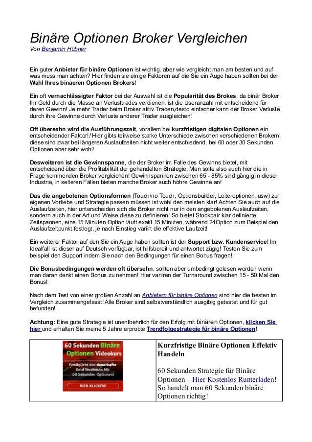 Binäre Optionen Broker Vergleichen Von Benjamin Hübner Ein guter Anbieter für binäre Optionen ist wichtig, aber wie vergle...