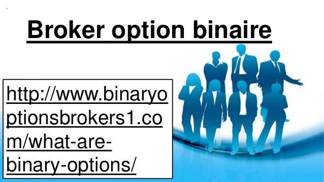 Broker Option Binaire