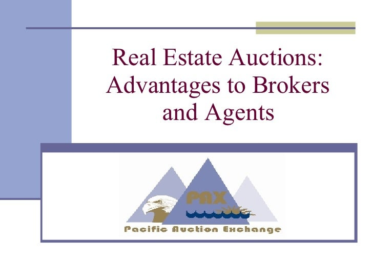 Real Estate Auctions: Advantages to Brokers and Agents