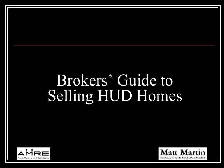 Brokers' Guide to Selling HUD Homes