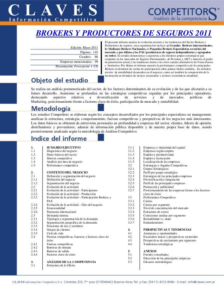 BROKERS Y PRODUCTORES DE SEGUROS 2011                                                        El presente informe analiza l...