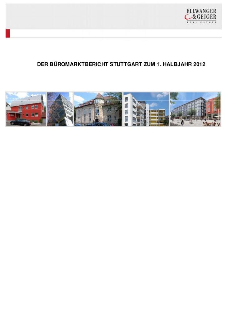 DER BÜROMARKTBERICHT STUTTGART ZUM 1. HALBJAHR 2012