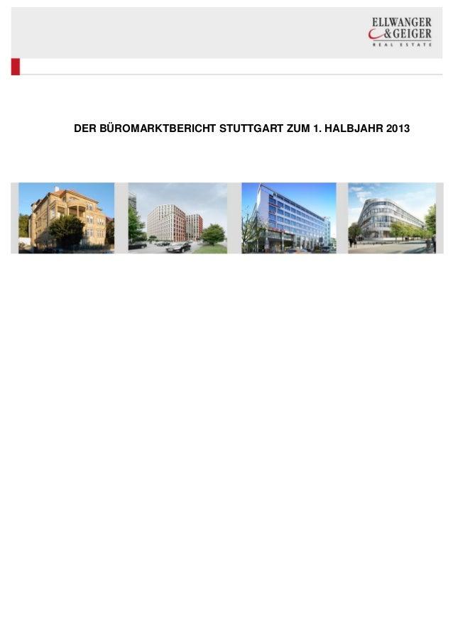 DER BÜROMARKTBERICHT STUTTGART ZUM 1. HALBJAHR 2013