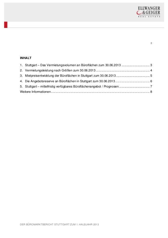 2 DER BÜROMARKTBERICHT STUTTGART ZUM 1. HALBJAHR 2013 INHALT 1. Stuttgart – Das Vermietungsvolumen an Büroflächen zum 30.0...