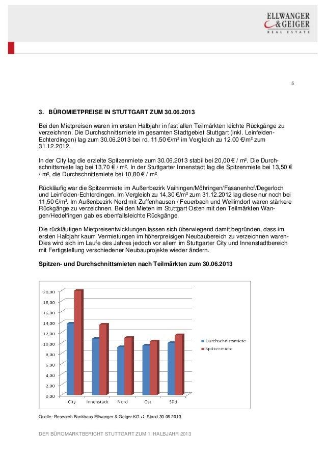 5 DER BÜROMARKTBERICHT STUTTGART ZUM 1. HALBJAHR 2013 3. BÜROMIETPREISE IN STUTTGART ZUM 30.06.2013 Bei den Mietpreisen wa...