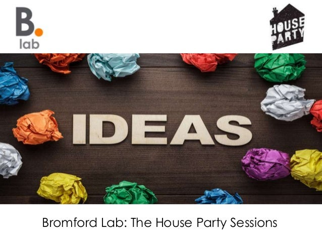 Bromford Lab: The House Party Sessions