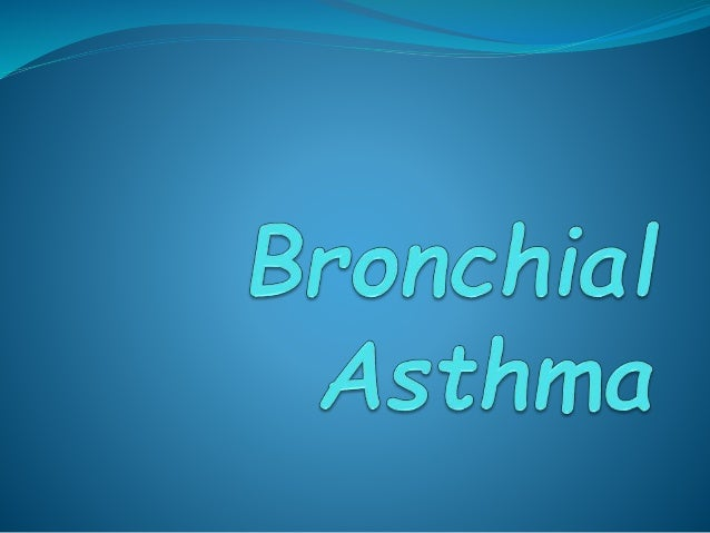 Objectives   What is bronchial asthma?   Etiology   Pathophysiology of Asthma   Approaches to treatment   Phamacother...