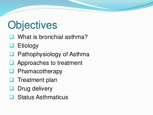 Bronchial Asthma  Definition: It is a syndrome  characterised by inflammation  and hyperresponsiveness of  tracheobronchi...