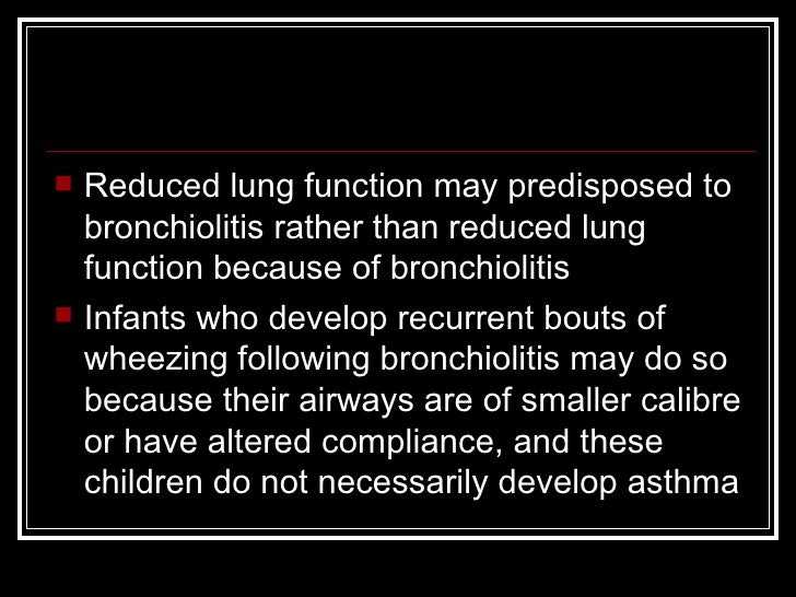 bronchiolitis in infants and small children Bronchiolitis is a self-limiting lower airway disease of infants and young children  it is usually caused by a viral infection of the small airways (bronchioles.