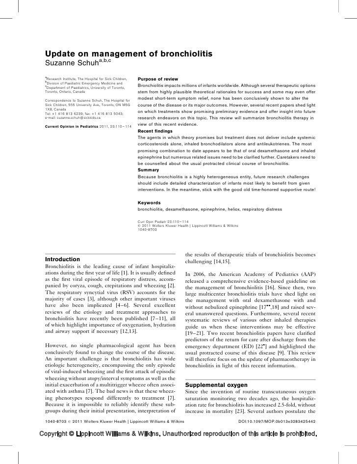 Update on management of bronchiolitis  Suzanne Schuha,b,c  a  b   Research Institute, The Hospital for Sick Children,   Pu...