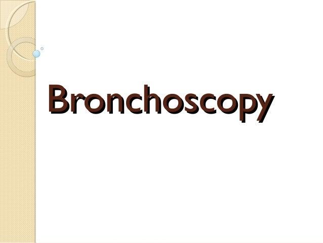BronchoscopyBronchoscopy