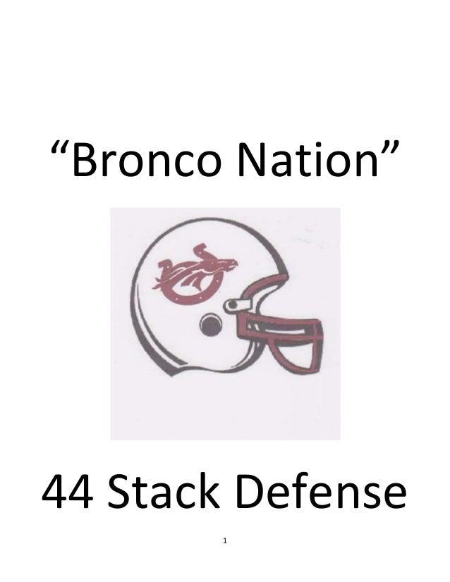 """Bronco Nation""  44 Stack Defense 1"