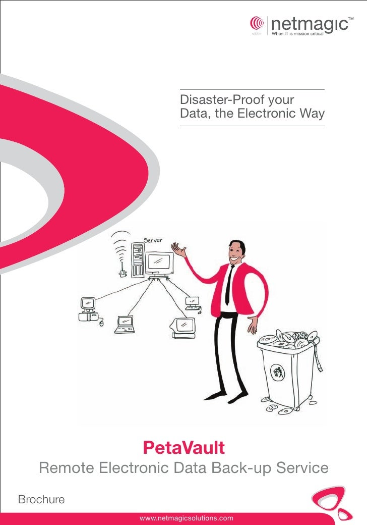 Disaster-Proof your                          Data, the Electronic Way                PetaVault   Remote Electronic Data Ba...