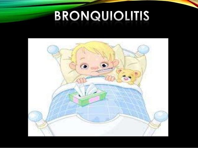 Primer episodio de infección viral que afecta al tracto respiratorio bajo en los lactantes (< 2 años), caracterizada princ...
