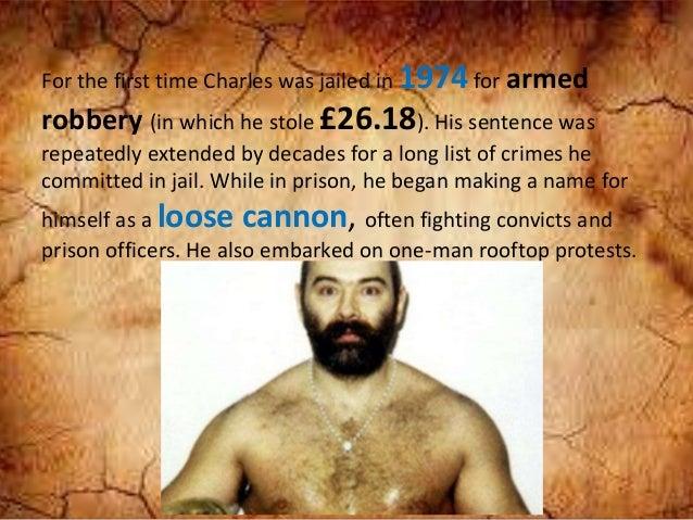 charles bronson prisoner size