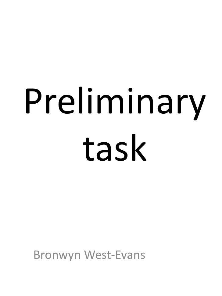 Preliminary task<br />Bronwyn West-Evans<br />