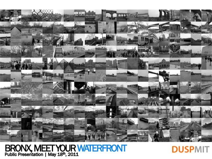BRONX, MEET YOUR WATERFRONTPublic Presentation | May 18 , 2011                th