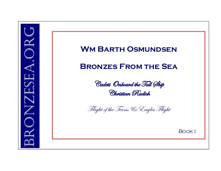 Bronzesea.org                 Wm Barth Osmundsen                  Bronzes From the Sea                     Cadets Onboard ...