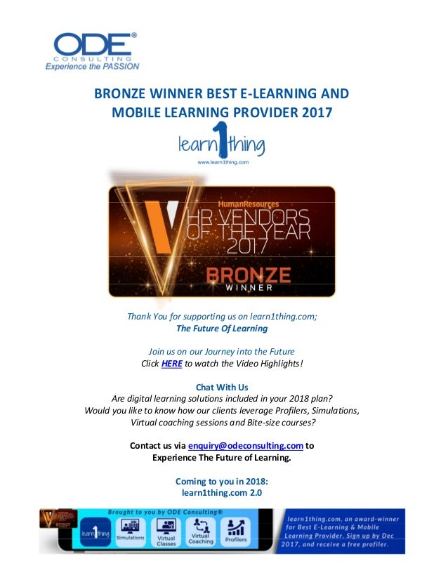 BRONZE WINNER BEST E-LEARNING AND MOBILE LEARNING PROVIDER 2017 Thank You for supporting us on learn1thing.com; The Future...