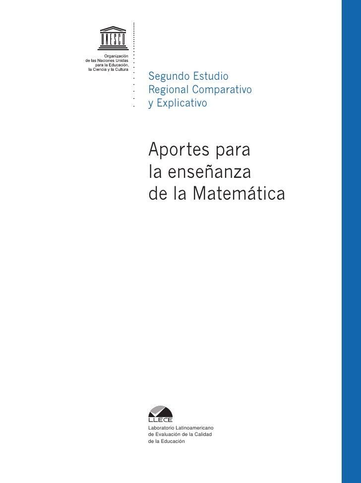 Segundo EstudioRegional Comparativoy ExplicativoAportes parala enseñanzade la MatemáticaLaboratorio Latinoamericanode Eval...