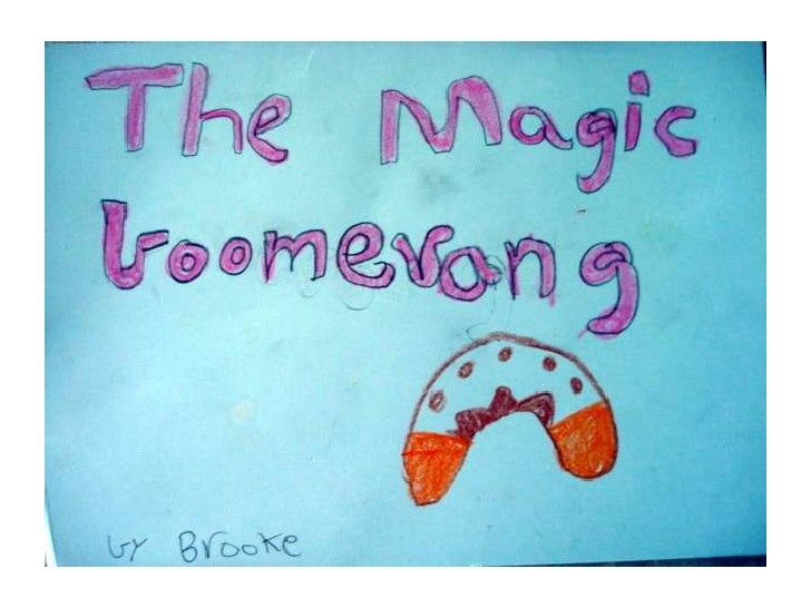 Brooke the magic boomerang
