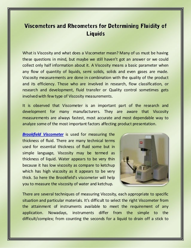 What is Viscosity and what does a Viscometer mean? Many of us must be havingthese questions in mind, but maybe we still ha...