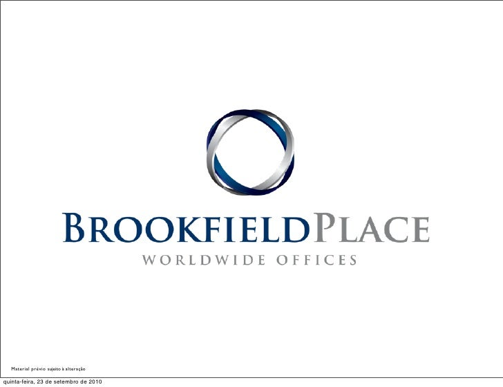 Brookfield Place WorldWide Offices (21) 7857-9292 Rio Brasil
