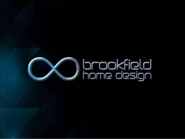 Brookfield Home Design. I3ru0027r. IoIu003cFir2li: I Home ...