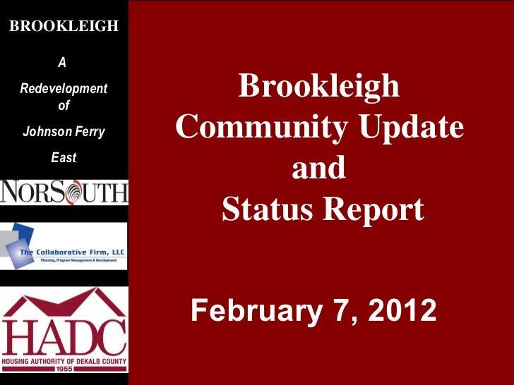BROOKLEIGH      ARedevelopment     of                             Brookleigh Johnson Ferry            Community Update    ...