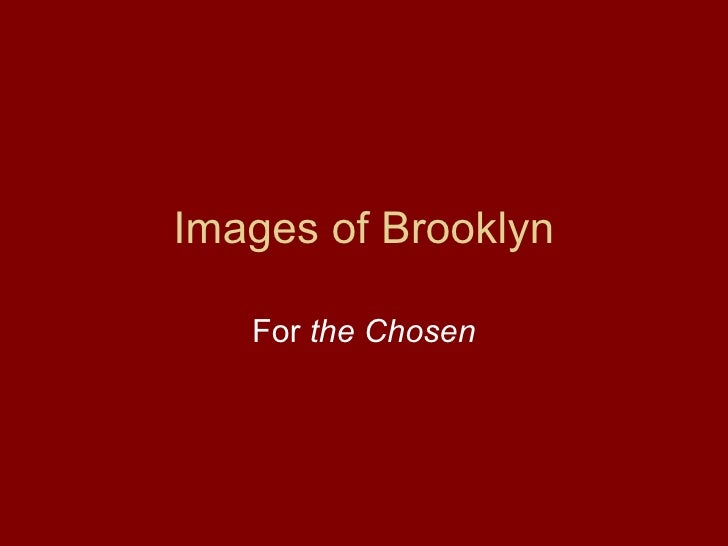 Images of Brooklyn For  the Chosen