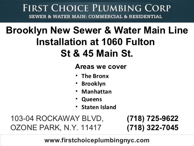 Brooklyn New Sewer & Water Main Line      Installation at 1060 Fulton            St & 45 Main St.                Areas we ...
