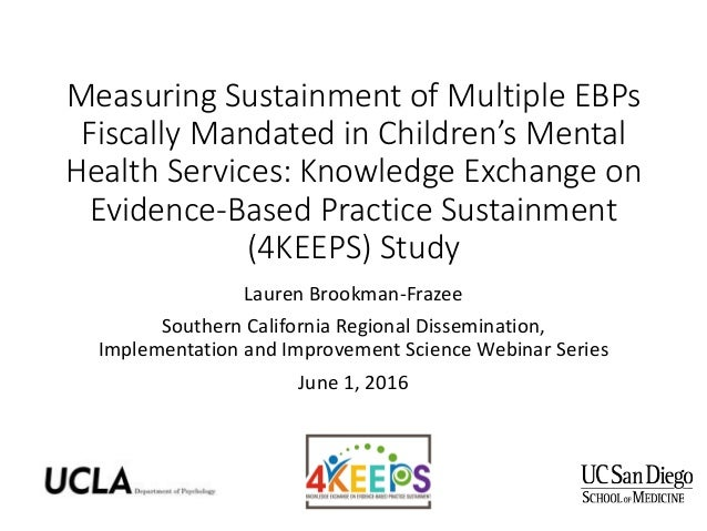 Measuring Sustainment of Multiple EBPs Fiscally Mandated in Children's Mental Health Services: Knowledge Exchange on Evide...