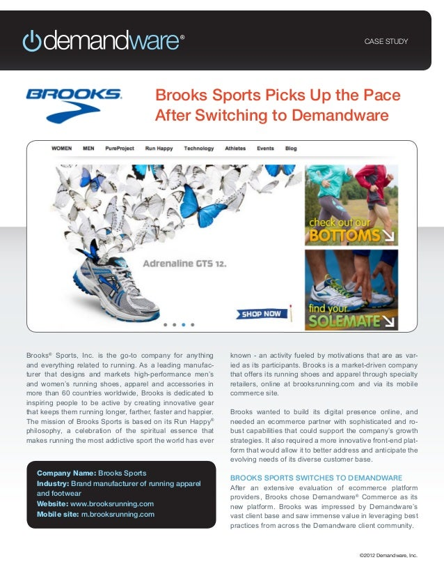 CASE STUDY                                         Brooks Sports Picks Up the Pace                                        ...