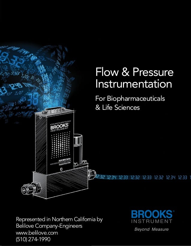 Flow & Pressure Instrumentation For Biopharmaceuticals & Life Sciences Represented in Northern California by Belilove Comp...