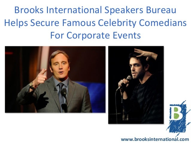 Brooks International Speakers BureauHelps Secure Famous Celebrity Comedians          For Corporate Events                 ...