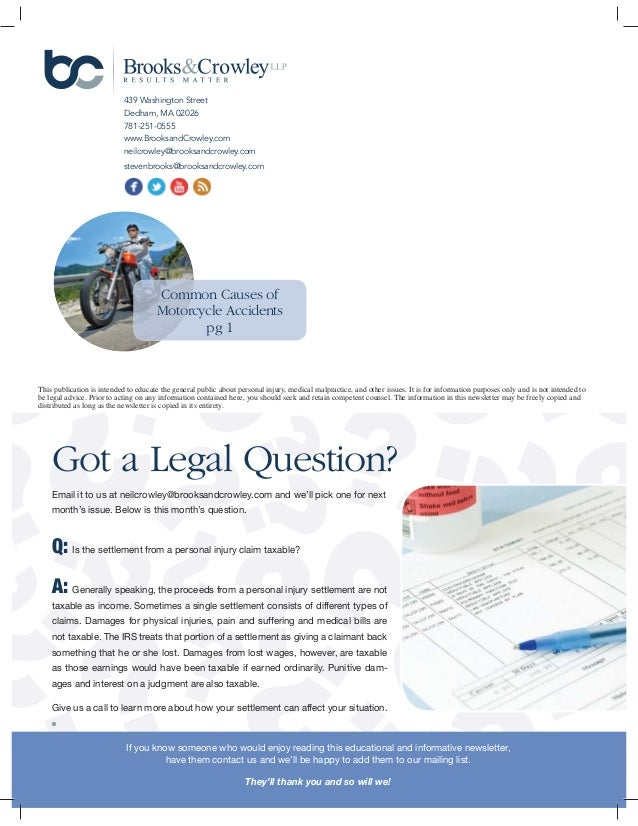 This publication is intended to educate the general public about personal injury, medical malpractice, and other issues. I...