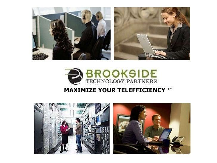MAXIMIZE YOUR TELEFFICIENCY  ™