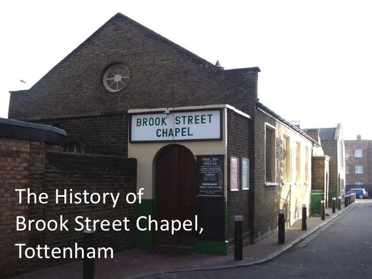 The history of Brook Street Chapel, Tottenham<br />