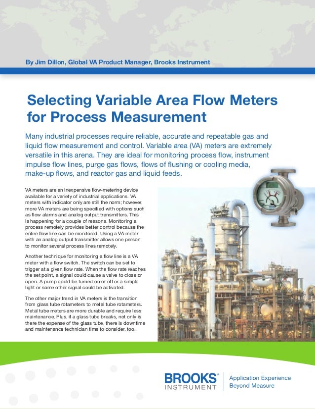 Selecting Variable Area Flow Meters for Process Measurement By Jim Dillon, Global VA Product Manager, Brooks Instrument Ma...
