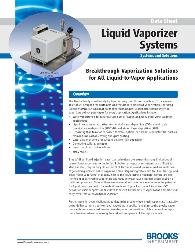 1 Data Sheet Liquid Vaporizer Systems Systems and Solutions Breakthrough Vaporization Solutions for All Liquid-to-Vapor Ap...