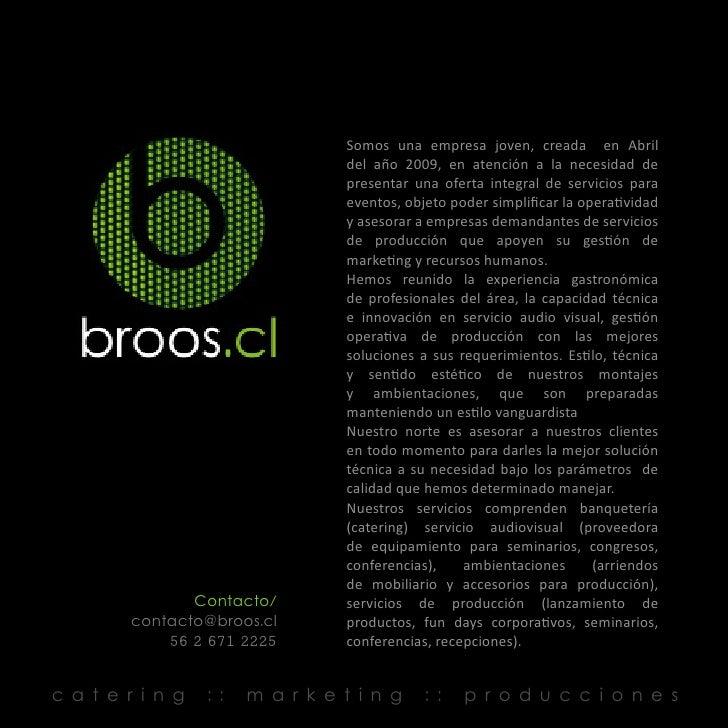 Somos una empresa joven, creada en Abril                                  del año 2009, en atención a la necesidad de     ...
