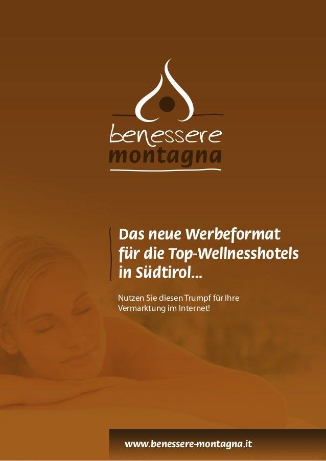 Das neue Werbeformat für die Top-Wellnesshotels in Südtirol… Nutzen Sie diesen Trumpf für Ihre Vermarktung im Internet! ww...