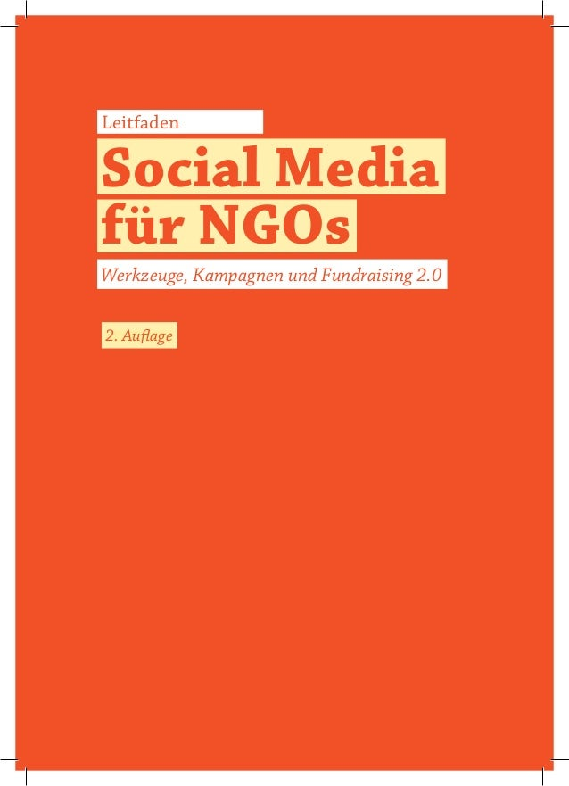 LeitfadenSocial Mediafür NGOsWerkzeuge, Kampagnen und Fundraising 2.02. Auflage