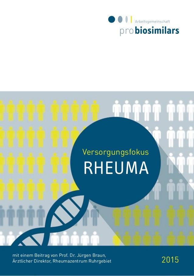 Versorgungsfokus RHEUMA 2015 mit einem Beitrag von Prof. Dr. Jürgen Braun, Ärztlicher Direktor, Rheumazentrum Ruhrgebiet