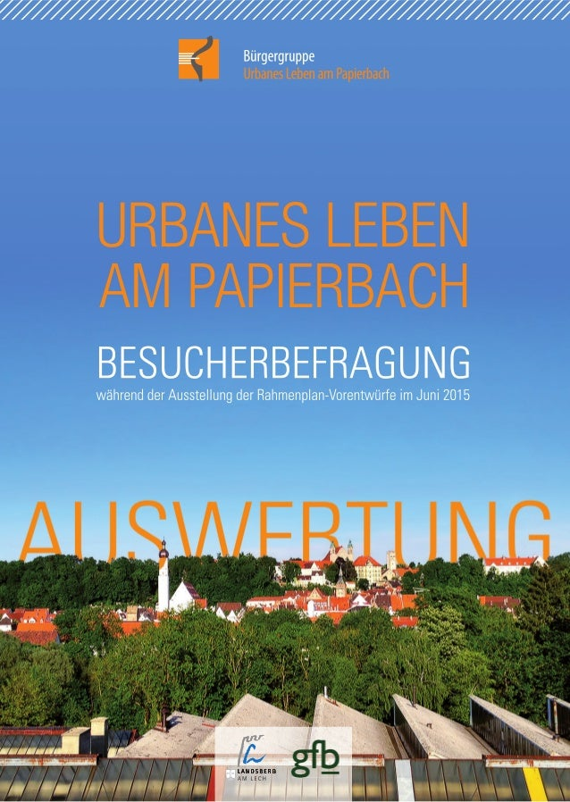 Broschüre - Bürgerbeteiligung Landsberg - Bürgergruppe ULP - Bürgerbefragung Auswertung