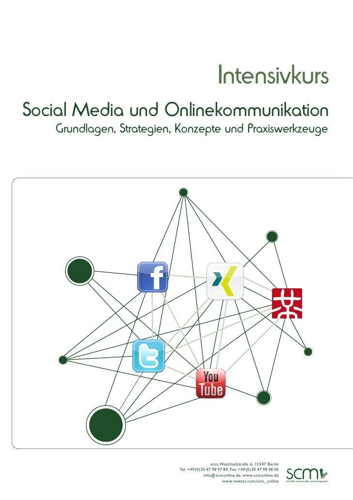 IntensivkursSocial Media und Onlinekommunikation   Grundlagen, Strategien, Konzepte und Praxiswerkzeuge                   ...